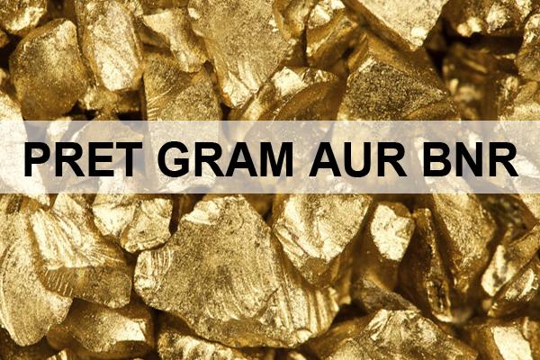 Pret aur, Pret gram aur BNR, cat costa gramul de aur - Valutare.ro